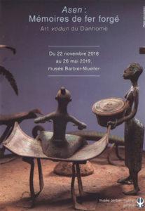 Exposition temporaire Musée Barbier Mueller Genève Asen Mémoires de fer forgé figurines Bénin