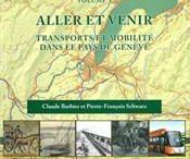 publication histoire Grand Genève transport mobilité Salévienne Genève